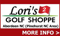 Lori's Golf Shoppe 2 - Located in Aberdeen NC (Pinehurst NC area)