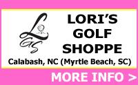 Lori's Golf Shoppe - Located in Calabash NC (Myrtle Beach SC area)