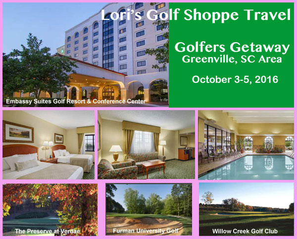 Lori's Golf Shoppe Travel Greenville Golfer's Getaway 2015