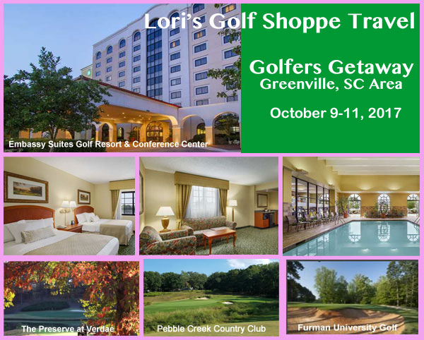 Lori's Golf Shoppe Travel Greenville Golfer's Getaway 2017
