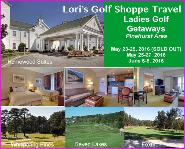 Lori's Golf Shoppe Ladies Golf Getaway - Pinehurst Area