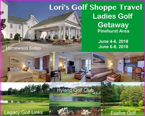 Lori's Golf Shoppe Ladies Golf Getaway - Pinehurst Area